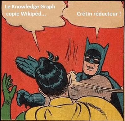 """Meme """"Batman slapping Robin"""" qui traduit la bêtise de réduire Knowledge Graph à un résumé de Wikipédia."""